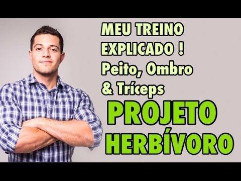 [ NOVO! ] MEU TREINO EXPLICADO | Peito Ombro & Tríceps | PROJETO HERBÍVORO 9 - http://vemserfit.com.br/meu-treino-explicado-peito-ombro-triceps-projeto-herbivoro-9/ - Para Ver Mais Dicas Como Esta: Acesse!  http://vemserfit.com.br