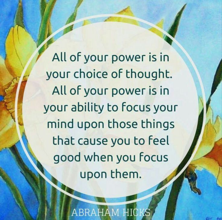 All of your POWER is in your CHOICE of THOUGHT. #Abraham-Hicks