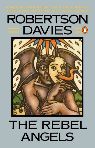 Review _ Rebel Angels (Cornish Trilogy) by Robertson Davies