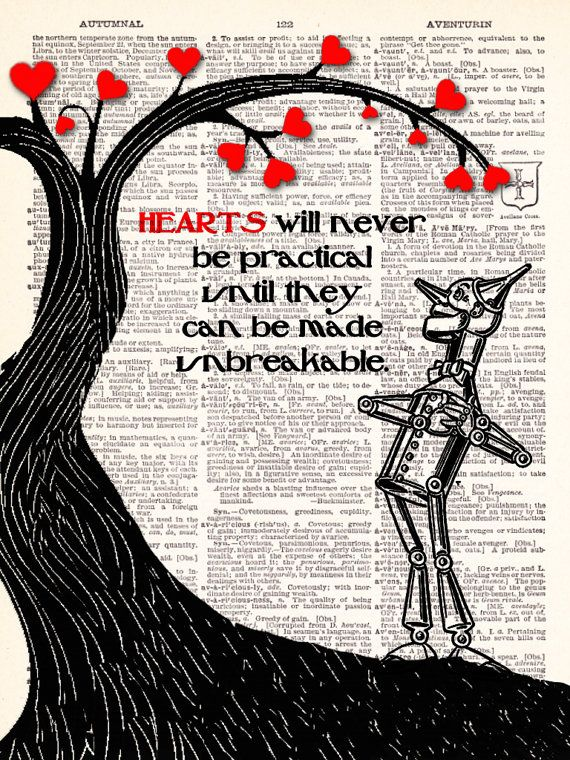 Wizard Of Oz Tin Man Hearts Will Never Be by TheRekindledPage