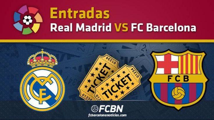 Entradas Real Madrid vs FC Barcelona