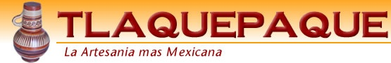 Tlaquepaque Jalisco MEXICO - Tlaquepaque la Artesania mas Mexicana