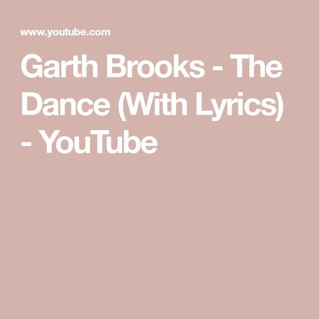 My Garth Brooks Tattoo Lyrics From The Dance I Love: Best 25+ Garth Brooks Lyrics Ideas On Pinterest