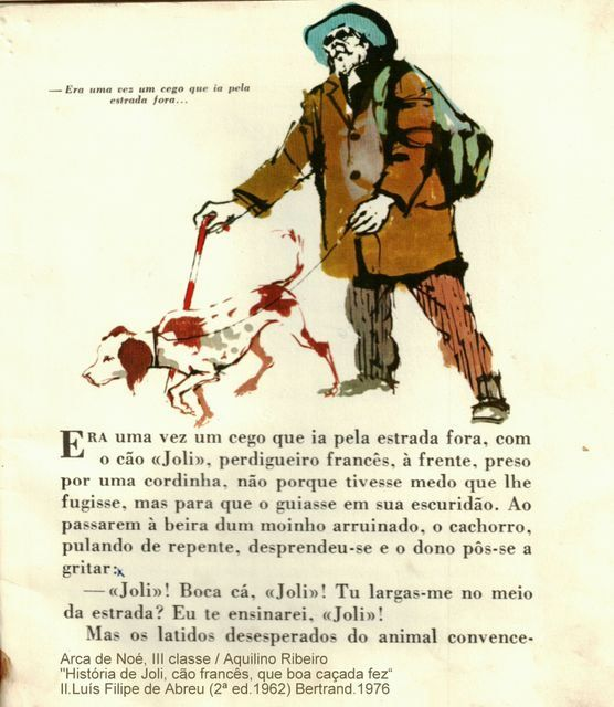 """(Arca de Noé, III classe; 4) """"História de Joli, cºao francês que boa caçada fez / Aquilino Ribeiro; Ilustrações de Luís Filipe de Abreu.Livraria Bertrand. (2ª 1962) reimpressão de 1976."""