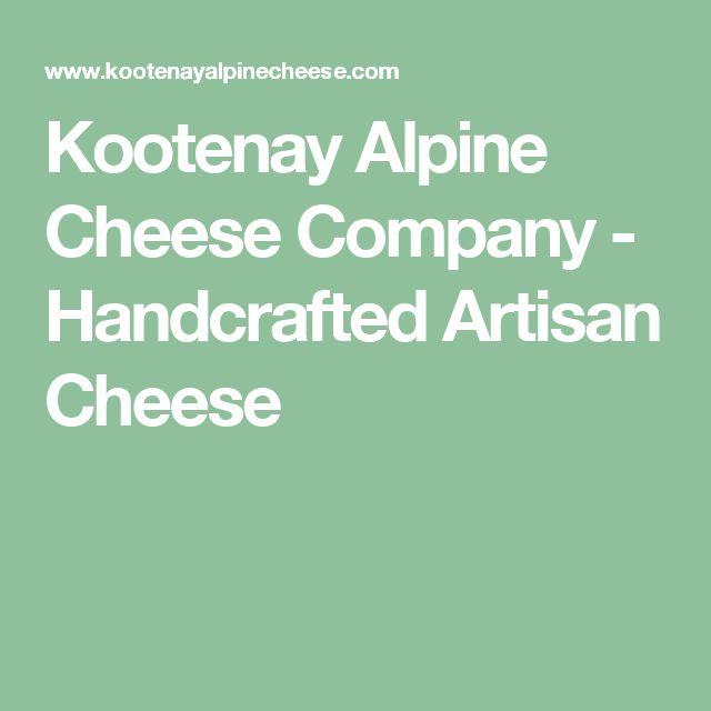 Kootenay Alpine Cheese Company - Handcrafted Artisan Cheese