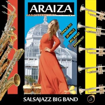 Expresión Latina: (2015) Araiza SalsaJazz Big Band - Mambo and Flute