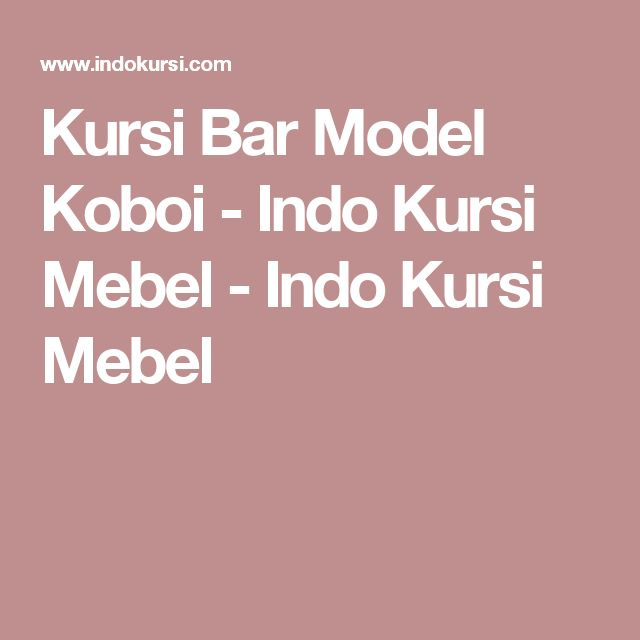 Kursi Bar Model Koboi - Indo Kursi Mebel - Indo Kursi Mebel