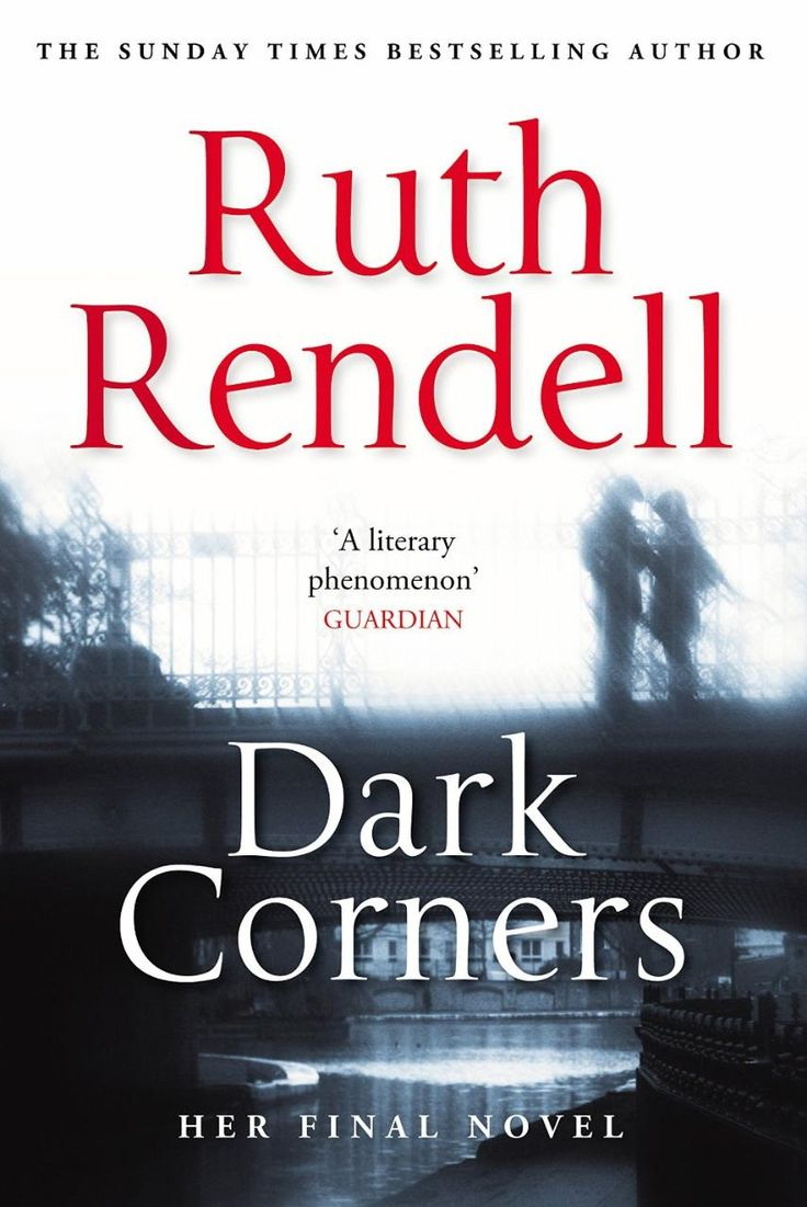 Pity for the psychopath: Ruth Rendell's Dark Corners