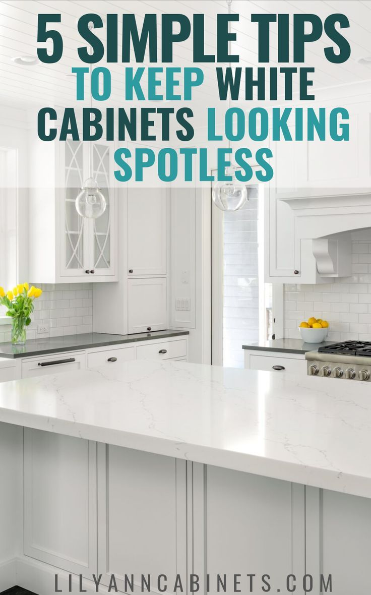 How To Keep Your White Kitchen Cabinets Spotless Kitchen Cabinets White Cabinets White Kitchen Cabinets