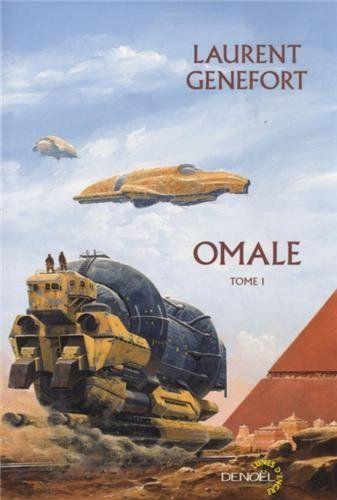 Omale (Tome 1): L'aire humaine - Laurent Genefort - Amazon.fr - Livres