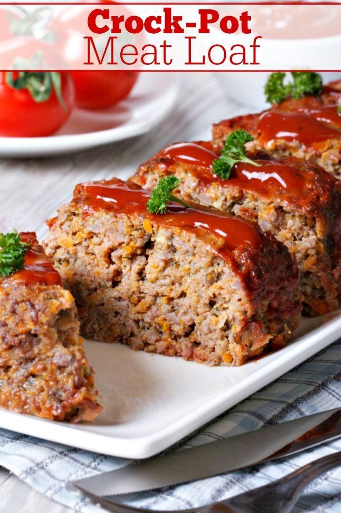 Crock Pot Meat Loaf Perfect For Sunday Dinner With Your Family This Recipe For Crock Pot Meat Loaf Comes Ou Cracker Barrel Meatloaf Meatloaf Meatloaf Recipes