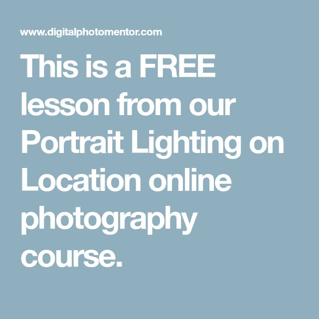 This is a FREE lesson from our Portrait Lighting on Location online photography course.