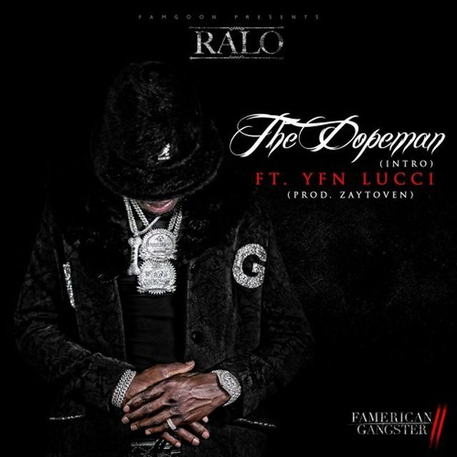 Ralo – The Dopeman (Feat. YFN Lucci)