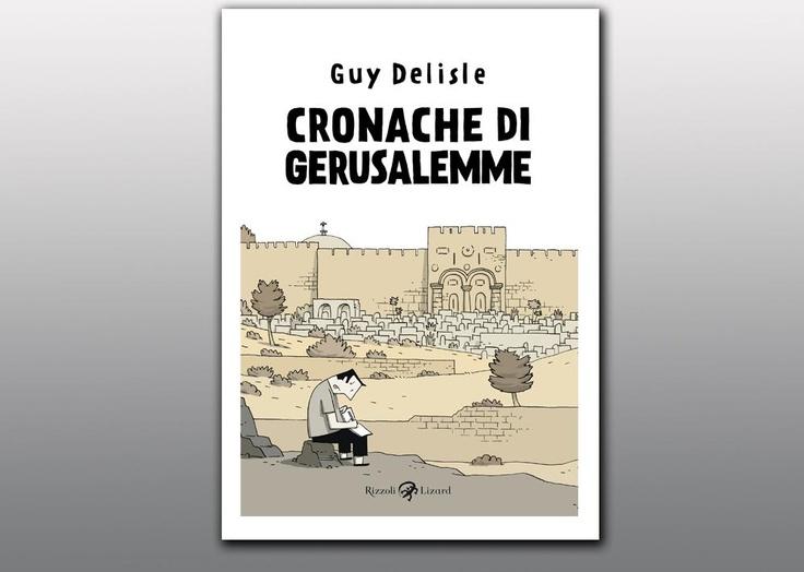 """Cover """"Cronache di Gerusalemme"""" di Guy Delisle (Rizzoli Lizard) - anteprima Corriere della Sera"""