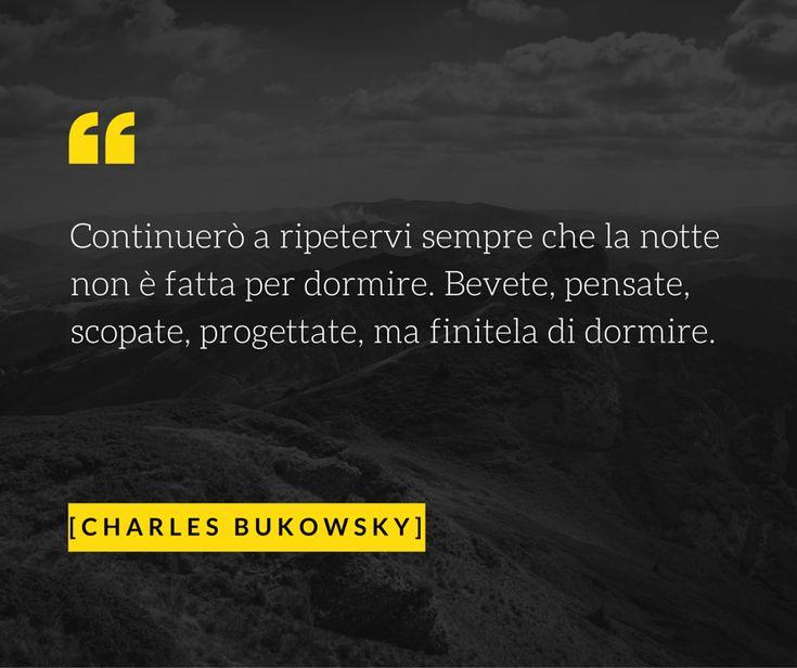 www.warriorsproject.it Opportunità citazioni aforisma #Bukowski