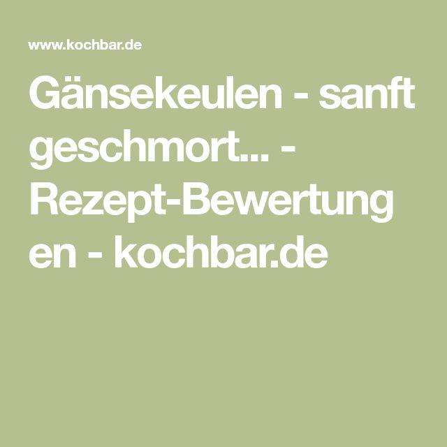 Gänsekeulen - sanft geschmort... - Rezept-Bewertungen - kochbar.de