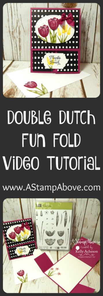 HAPPY FRIDAY! I have a great video for you featuring the fun fold - DOUBLE DUTCH and an exclusive stamp set called TRANQUIL TULIPS. Click to check it out! www.AStampAbove.com