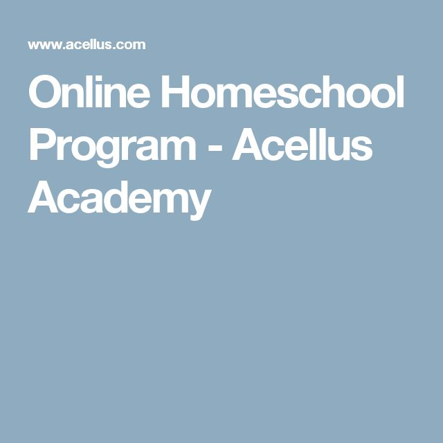 Online Homeschool Program - Acellus Academy