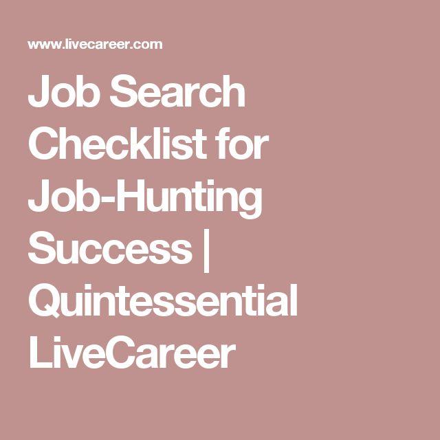 Job Search Checklist for Job-Hunting Success Quintessential - live career com