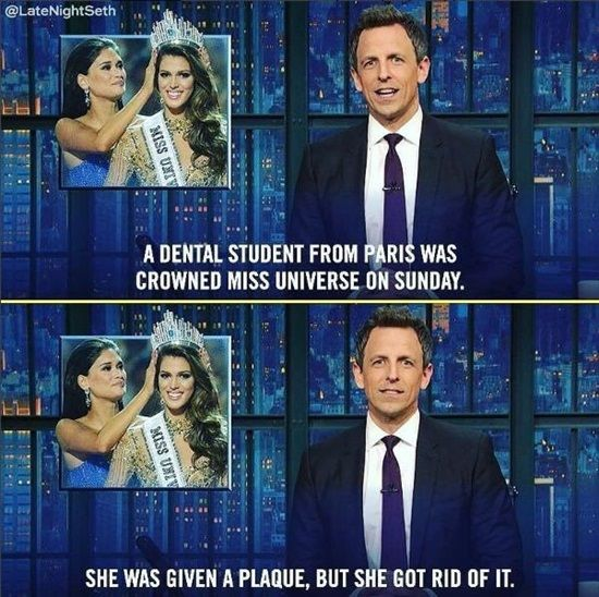 Dentaltown - A dental student from Paris was crowned Miss Universe on Sunday. She was given a plaque, but she got rid of it.