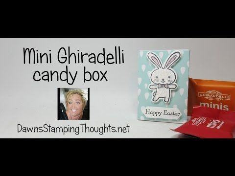 Mini Ghirardelli candy box video  (Dawns stamping thoughts Stampin'Up! Demonstrator Stamping Videos Stamp Workshop Classes Scissor Charms Paper Crafts)