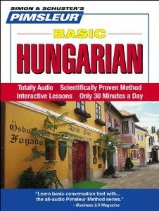 Hungarian, Basic: Learn to Speak and Understand Hungarian with Pimsleur Language Programs (Simon & Schuster's Pimsleur): Pimsleur: 9780743563949: Amazon.com: Books