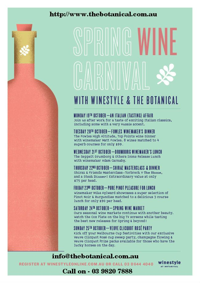We are excited to announce our much anticipated Spring Wine Carnival! In connection with Winestyle we shall be hosting a week long affair exploring our LOVE of wine. The Botanical shall play host to this exciting week of events across 7 days. With a variety of events showcasing award winning, limited release wines paired with lunch, dinner or during a masterclass we are sure to have all your wine needs covered!