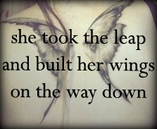 Image result for built her wings on the way down