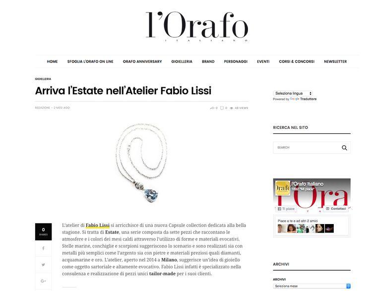 """L'Orafo Italiano @Orafo Italiano on its website: Fabio Lissi with his capsule collection """"Estate"""" Pr&Press Office - www.valeriasartorio.com"""