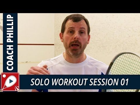 Solo Workout Session 01 - 5 Solo Routines EVERY Squash Player Should Try - YouTube