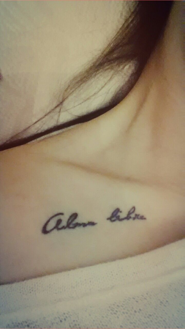 """alma libre"" in spanish, means ""free soul"" in english"