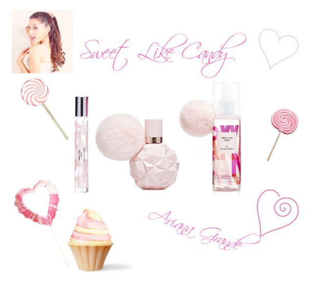 """""""Ariana Grande Sweet Like Candy Fragnance ♡"""" by kaylalovesowls ❤ liked on Polyvore featuring beauty"""