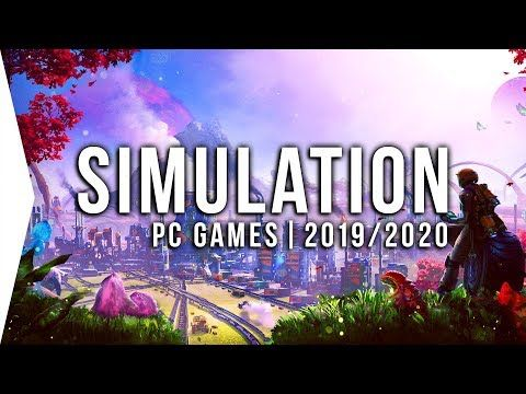 30 Upcoming PC Simulation Games in 2019 & 2020 ► New Management, Tycoon, Building, Sim! – YouTube