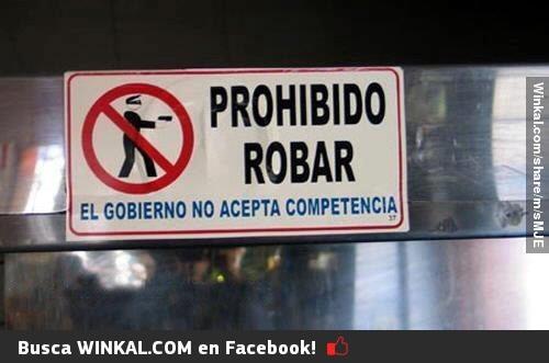 Winkal - Comparte la Diversión: Prohibido Robar, Carteles Graciosos, Search, Funny, Humor, Phrases, Con Google