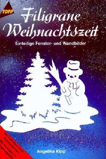 Angelika Kipp - Filigrane Weihnachtszeit (Einteilige Fenster- und Wandbilder) - Muscaria Amanita - Picasa Webalbumok