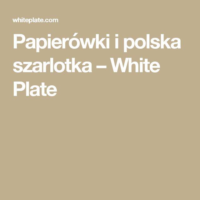 Papierówki i polska szarlotka – White Plate