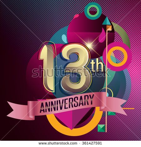 13th Anniversary, Party poster, party invitation - background geometric glowing element. Vector Illustration - stock vector
