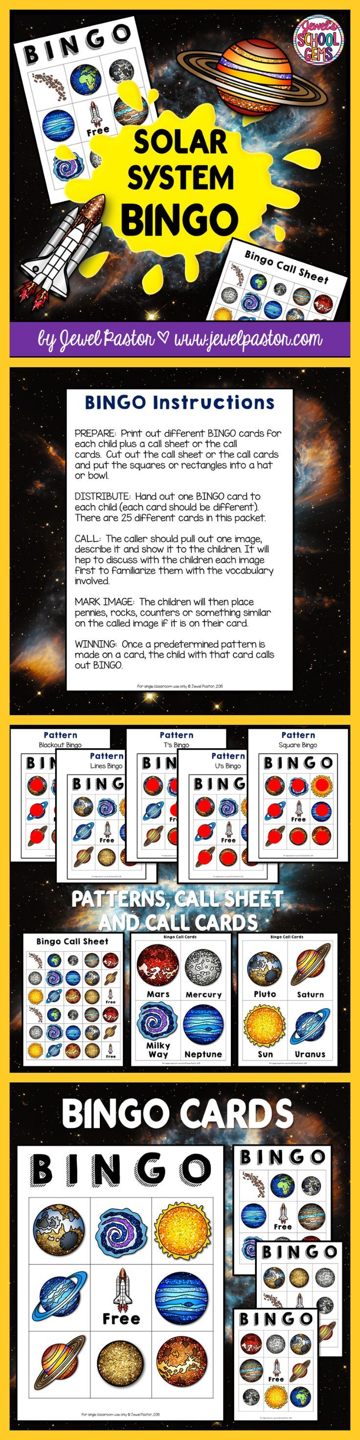 Solar System  SOLAR SYSTEM BINGO  In search of Solar System activities? This 40-page Solar System resource consists of bingo cards, a call sheet and call cards that can be used to study the Solar System.