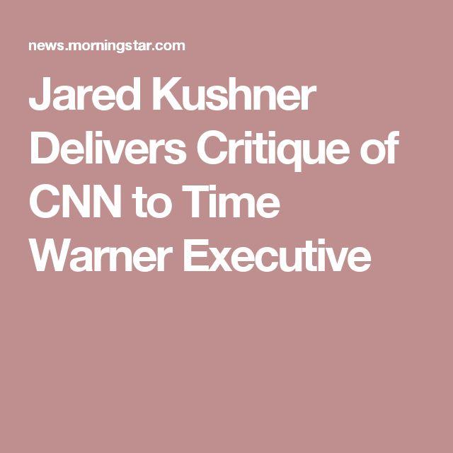 articles jared kushner delivers critique time warner executive