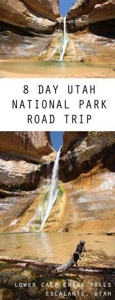 Epic 8 Day Utah National Park Road Trip