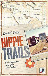 Rockmusik, Diskografie, Hippie Trails: Reiselegenden und ihre Geschichte