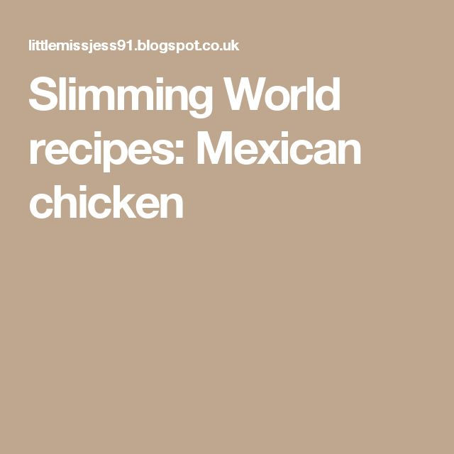 Slimming World recipes: Mexican chicken