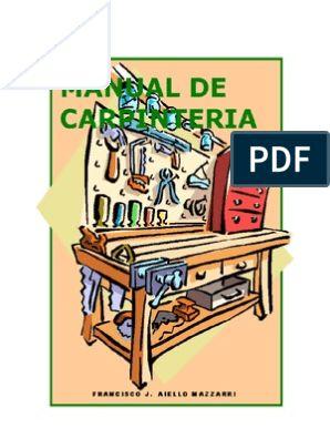 Manual de carpinteria- Por Francisco Aiello | Perforar | Herramientas Dremel Projects, Woodworking Projects, Projects To Try, Barra Bar, Bed Furniture, Carpentry, Ideas Para, Diy, Arte Popular
