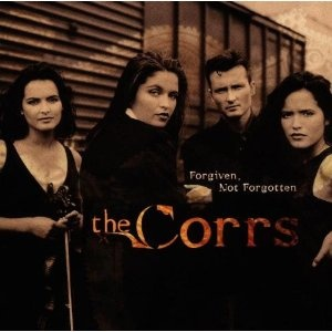 The Corrs - Forgiven Not Forgotten: Album Covers, Music, Band, Corrs Forgiven, 90S, Irish, Favorite, Forgotten