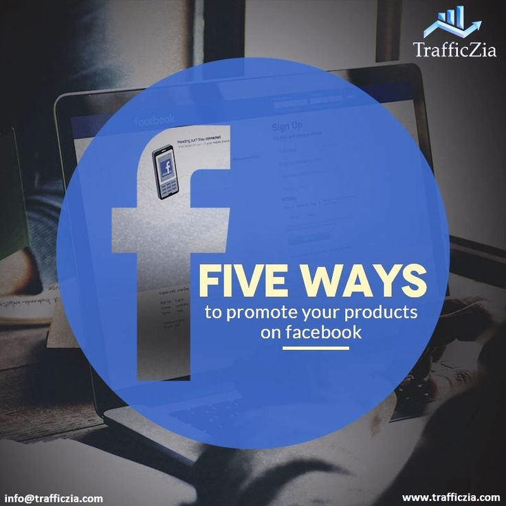 5 ways to #Promote your #Business 1. Ask #Fan to show their #Love for your #products. 2. Demonstrate #Creative ways to use your products. 3. Incentivize Word-of-mouth referrals. 4 Build #Trust with #Ratings and #Reviews. 5.Target #Facebook prospect #Ads