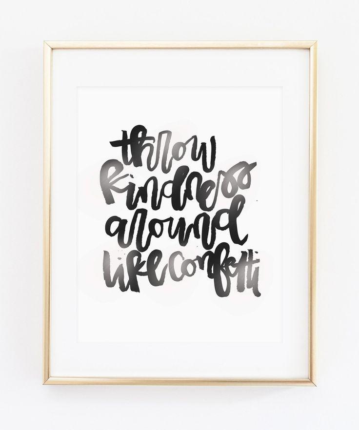 Throw Kindness Around Like Confetti Modern Minimal Home Decor Gift Print Girl Room Kids