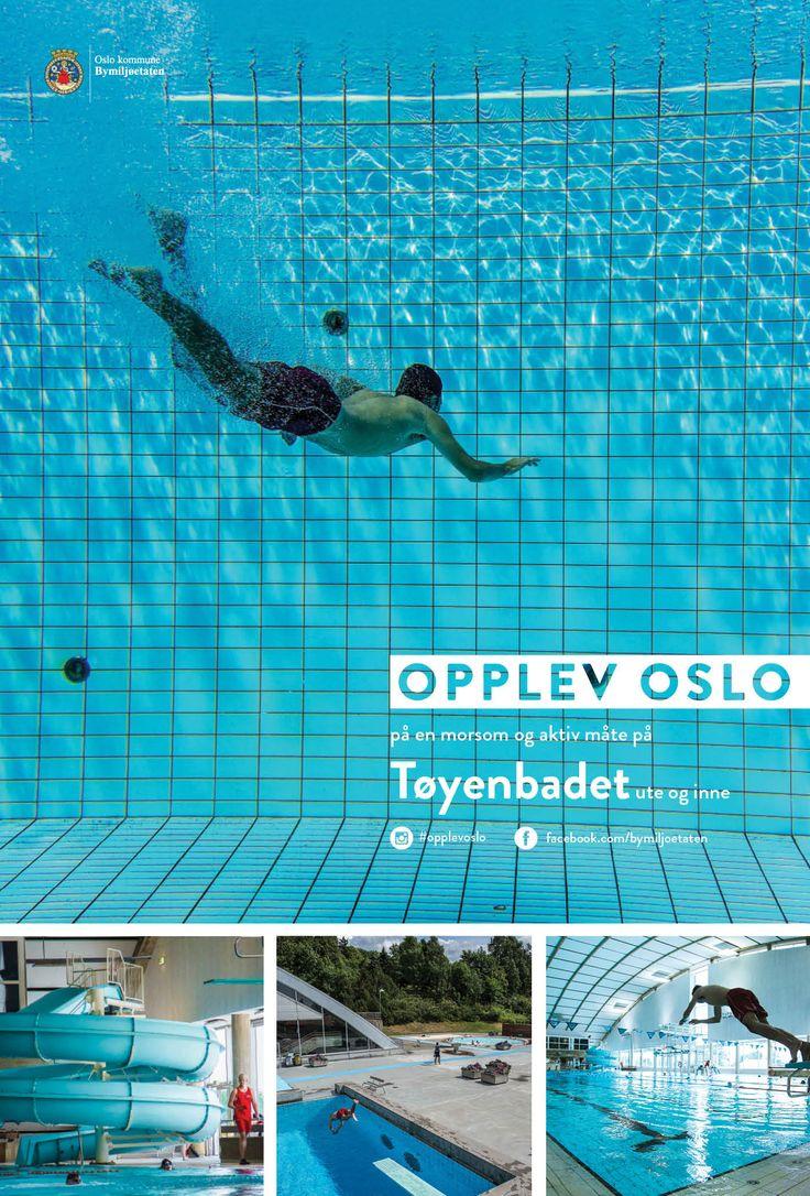 Plakater sommerkampanjen Opplev Oslo på en morsom og aktiv måte. Disse var på Leskur (Eurosize) og på store boards (City backlite). Tøyenbadet