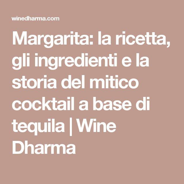 Margarita: la ricetta, gli ingredienti e la storia del mitico cocktail a base di tequila   Wine Dharma