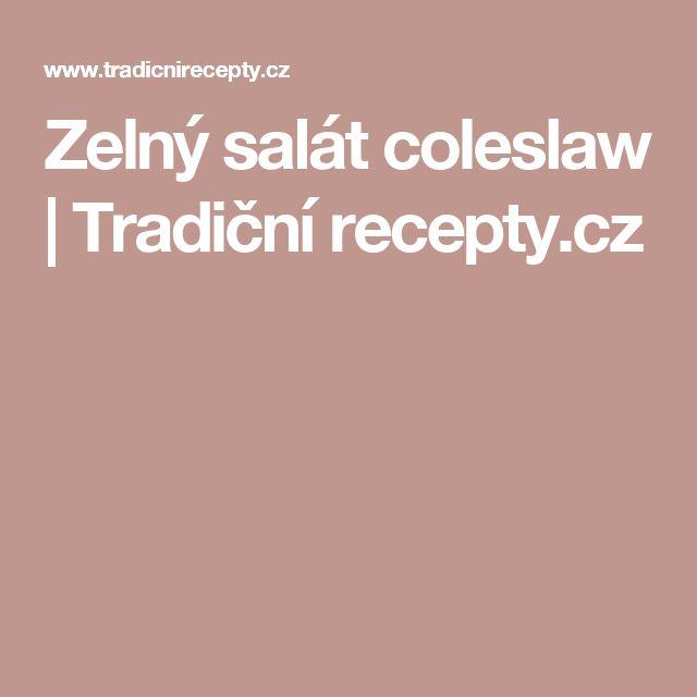 Zelný salát coleslaw   Tradiční recepty.cz