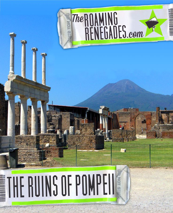 Exploring the ancient ruins of Pompeii and Herculaneum> http://www.theroamingrenegades.com/2015/01/Visiting-Pompeii-and-Herculaneum-guide.html